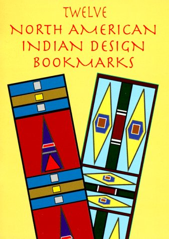 Twelve North American Indian Design Bookmarks (Small-Format Bookmarks)