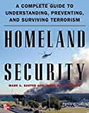 Book cover for Homeland Security: A Complete Guide to Understanding, Preventing, and Surviving Terrorism