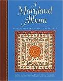 A Maryland Album, Gloria S. Allen and Nancy G. Tuckhorn, 1558533419