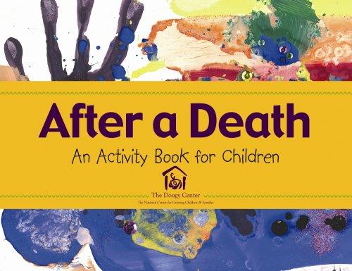 After a Death: An Activity Book for Children