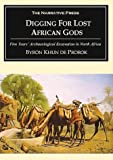 Digging for Lost African Gods, Byron Khun de Prorok, 1589762606