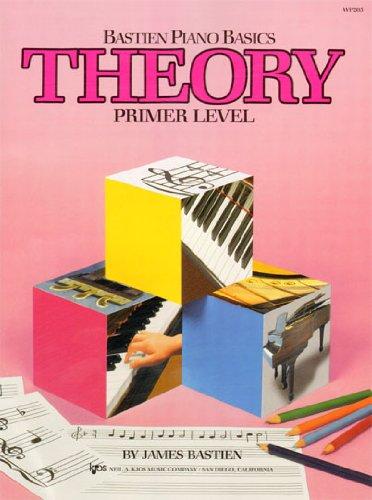 WP205 - Bastien Piano Basics - Theory - Primer Level (Primer Level/Bastien Piano Basics Wp205) ()