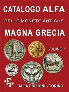 1db493f334 Amazon.it: Catalogo Alfa delle monete antiche. Magna Grecia: 2 ...