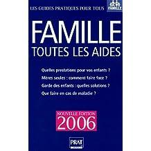 FAMILLE TOUTES LES AIDES 2005