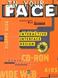In Your Face: Best Interactive Interface Design