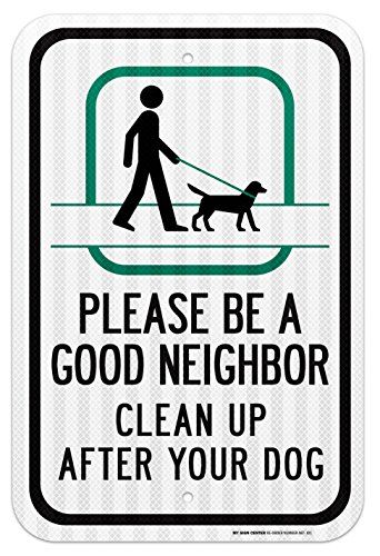 Please Neighbor Clean Laminated Sign