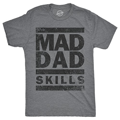 - Crazy Dog T-Shirts Mens Mad Dad Skills Tshirt Funny Fathers Day Tee for Guys -M Heather Grey