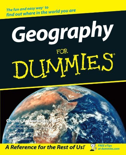 Geography For Dummies by Ph.D. Charles A. Heatwole (2002-03-15)