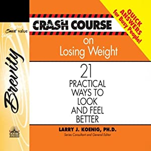Crash Course on Losing Weight Audiobook