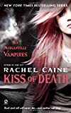 Kiss of Death (Morganville Vampires, Book 8)