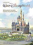 A Portrait of Walt Disney World: 50 Years of The