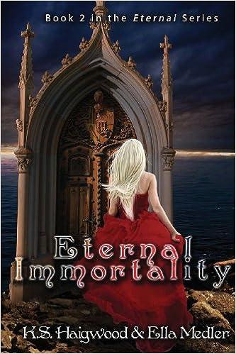 Eternal Immortality (Eternal Immortality - Book 2 in the Eternal series)