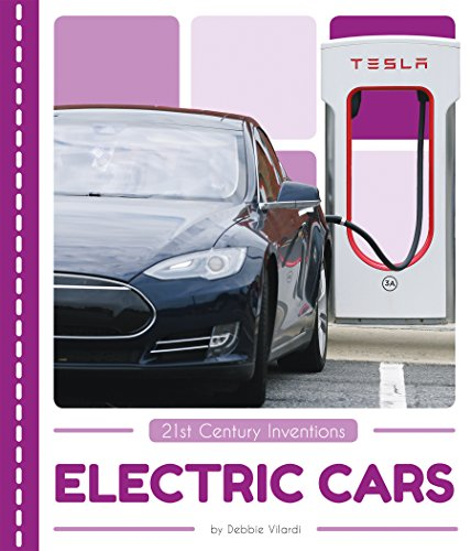 Electric Cars (21st Century Inventions)