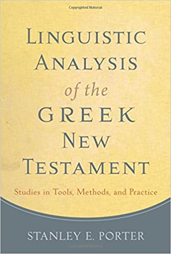 Linguistic analysis of the greek new testament studies in tools linguistic analysis of the greek new testament studies in tools methods and practice stanley e porter 9780801049989 amazon books fandeluxe Images