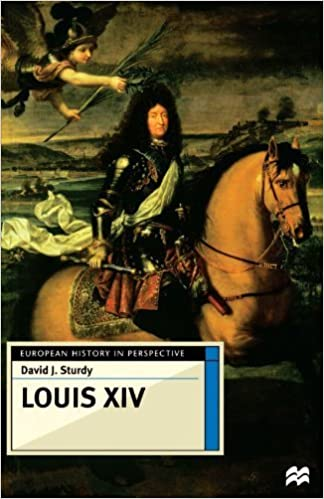 Louis XIV (European History in Perspective Series) by David J. Sturdy (1998-08-15)