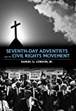 Seventh-day Adventists and the Civil Rights Movement