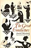Great Conductors, Harold C. Schonberg, 0671207350