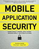 img - for Mobile Application Security 1st edition by Dwivedi, Himanshu, Clark, Chris, Thiel, David (2010) Paperback book / textbook / text book