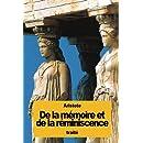 De la mémoire et de la réminiscence (French Edition)