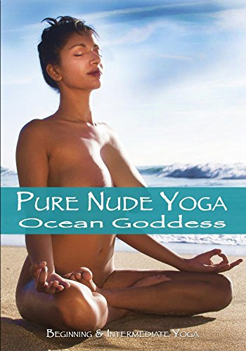 Pure Nude Yoga- Ocean Goddess - Beginning  Intermediate -5896