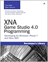 XNA Game Studio 4.0 Programming: Developing for Windows Phone 7 and Xbox 360 Front Cover