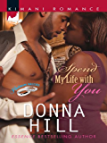 Spend My Life with You (The Lawsons of Louisiana Book 1)