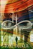 Shoalman Immortal (The Shoalman Chronicles) (Volume 2)