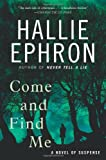 Come and Find Me, Hallie Ephron, 0062103725
