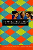 It's Not Easy Being Mean, Lisi Harrison, 1606863304