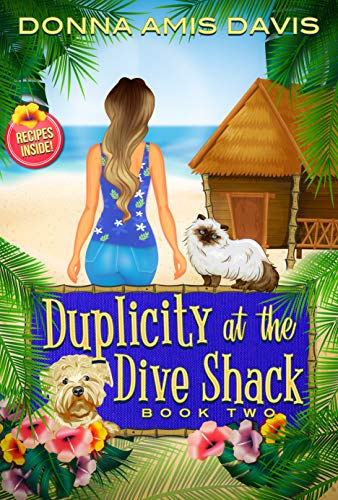 Duplicity at the Dive Shack: Exercise Can Kill You (Dive Shack Mysteries Book 2) by [Amis Davis, Donna]