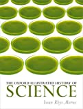 "Iwan Rhys Morus, ed.,""The Oxford Illustrated History of Science"" (Oxford UP, 2017)"