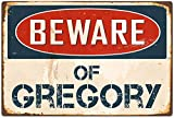 Fhdang Decor Beware of Gregory Retro Metal Sign Vintage Aluminum Signs,6x9 Inches