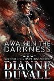 Awaken the Darkness (Immortal Guardians Book 8) (Volume 8)