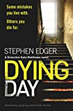Dying Day: Absolutely gripping serial killer fiction