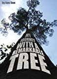 My Journey with a Remarkable Tree, Ken Finn, 1903070384