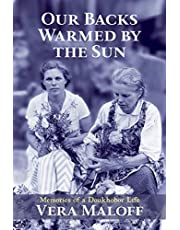 Our Backs Warmed by the Sun: Memories of a Doukhobor Life