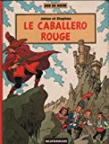 Le Caballero rouge