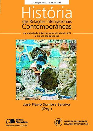 HISTÓRIA DAS RELAÇÕES INTERNACIONAIS CONTEMPORÂNEAS - COLEÇÃO RI's
