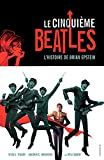 Le Cinquième Beatles (French Edition)