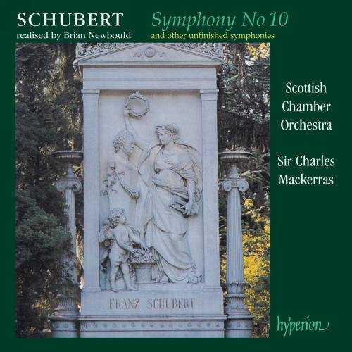Schubert: Symphony No. 10 and (2) other unfinished Symphonies