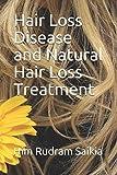 Hair Loss Disease and Natural Hair Loss Treatment