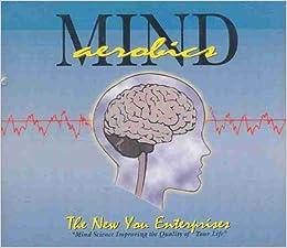 Mind aerobics: new you enterprises: amazon. Com: books.