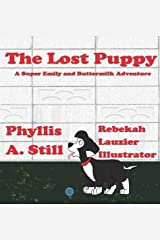 The Lost Puppy (A Super Emily and Buttermilk Adventure) Hardcover