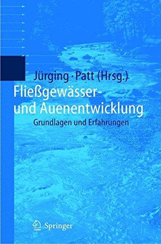 Fließgewässer- und Auenentwicklung: Grundlagen und Erfahrungen
