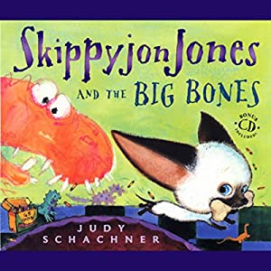 Skippyjon Jones and the Big Bones Audiobook