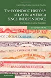 The Economic History of Latin America since Independence: 98
