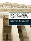 High Court Case Summaries on Securities Regulation, Keyed to Cox, 7th, Publishers Editorial Staff, 1628100060