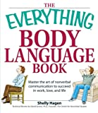 The Everything Body Language Book, Shelly Hagen, 1598694197