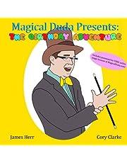 Magical Duda Presents:: The Birthday Adventure
