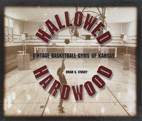 Hallowed Hardwood: Vintage Basketball Gyms of Kansas